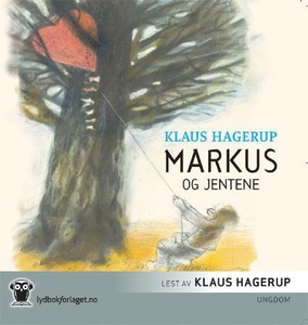 Markus og jentene (lydbok) av Klaus Hagerup