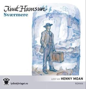 Sværmere (lydbok) av Knut Hamsun