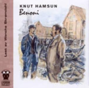 Benoni (lydbok) av Knut Hamsun