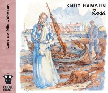 Rosa (lydbok) av Knut Hamsun