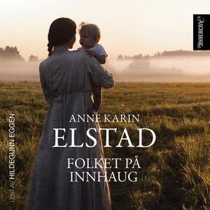 Folket på Innhaug (lydbok) av Anne Karin Elst