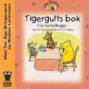 Tigergutts bok (lydbok) av A.A. Milne