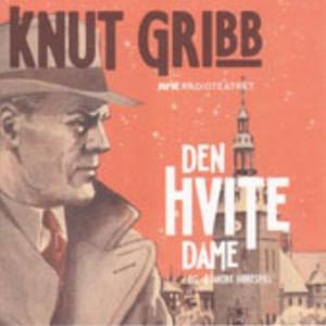 Knut Gribb (lydbok) av Sverre Årnes, Edith Ra