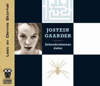 Sirkusdirektørens datter (lydbok) av Jostein