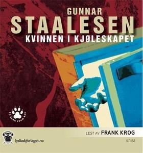 Kvinnen i kjøleskapet (lydbok) av Gunnar Staa