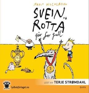 Svein og rotta går for gull (lydbok) av Marit