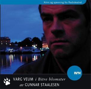Varg Veum i bitre blomster (lydbok) av Gunnar