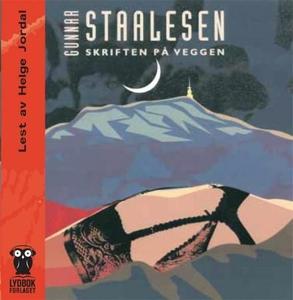 Skriften på veggen (lydbok) av Gunnar Staales