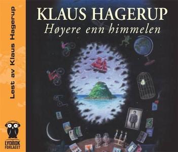 Høyere enn himmelen (lydbok) av Klaus Hagerup