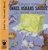Onkel Oskars saueost og andre godbitar