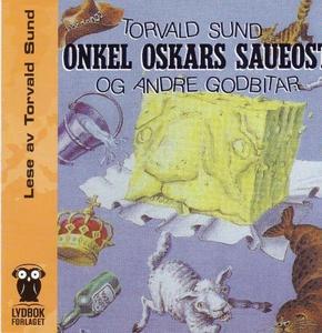Onkel Oskars saueost og andre godbitar (lydbo