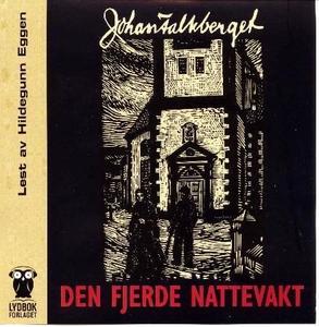 Den fjerde nattevakt (lydbok) av Johan Falkbe