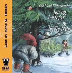 Jeg og bestefar - og Nisse Nils (lydbok) av O