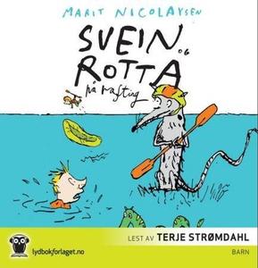 Svein og rotta på rafting (lydbok) av Marit N