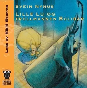 Lille Lu og trollmannen Bulibar (lydbok) av S