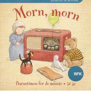 Morn, morn (lydbok) av Norsk rikskringkasting
