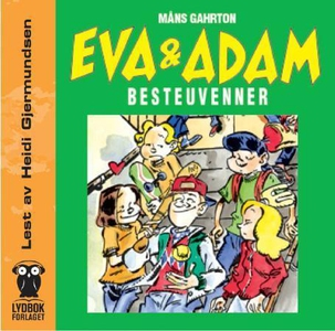 Eva og Adam (lydbok) av Måns Gahrton