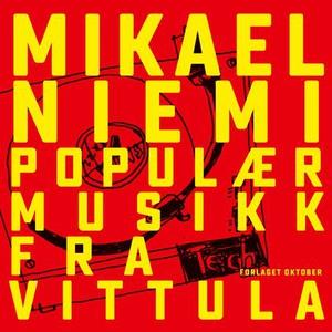 Populærmusikk fra Vittula (lydbok) av Mikael