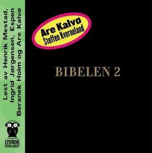 Bibelen 2 (lydbok) av Are Kalvø