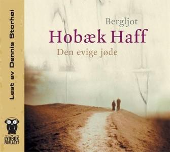 Den evige jøde (lydbok) av Bergljot Hobæk Haf