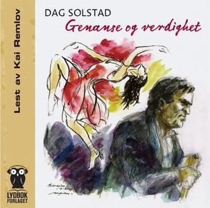 Genanse og verdighet (lydbok) av Dag Solstad