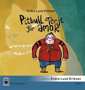 Pitbull-Terje går amok (lydbok) av Endre Lund