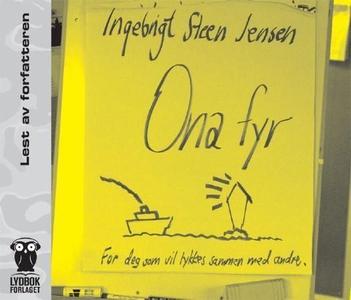 Ona fyr (lydbok) av Ingebrigt Steen Jensen