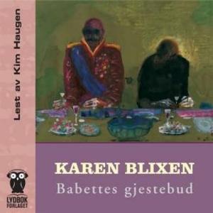 Babettes gjestebud (lydbok) av Karen Blixen