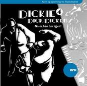 Dickie Dick Dickens 4