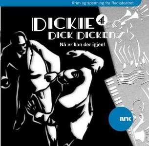 Dickie Dick Dickens 4 (lydbok) av Rolf Becker