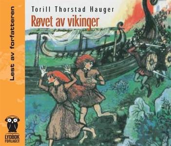 Røvet av vikinger (lydbok) av Torill Thorstad