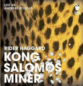 Kong Salomos miner (lydbok) av H. Rider Hagga