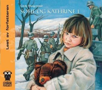 Sofie og Kathrine 1 (lydbok) av Grete Haagenr