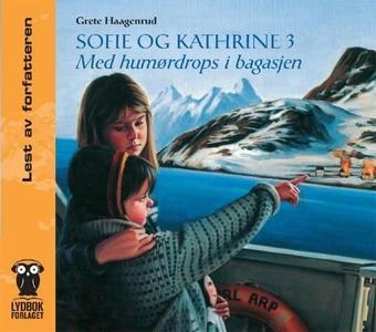 Sofie og Kathrine 3 (lydbok) av Grete Haagenr