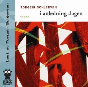 I anledning dagen (lydbok) av Torgeir Schjerv