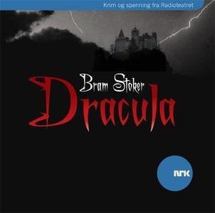 Dracula (lydbok) av Bram Stoker, NRK Radiotea