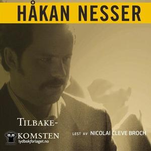 Tilbakekomsten (lydbok) av Håkan Nesser
