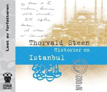 Historier om Istanbul (lydbok) av Thorvald St