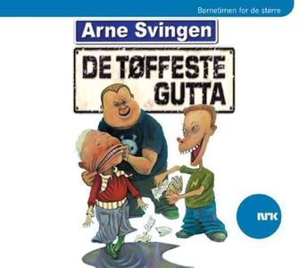 De tøffeste gutta (lydbok) av Arne Svingen, N