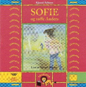 Sofie og tøffe Anders (lydbok) av Kjersti Sch