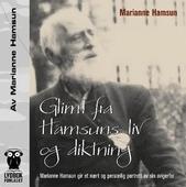 Glimt fra Hamsuns liv og diktning