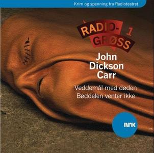 Radiogrøss 1 (lydbok) av John Dickson Carr, N