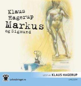 Markus og Sigmund (lydbok) av Klaus Hagerup