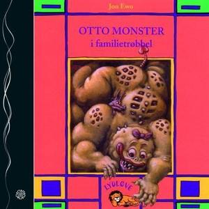 Otto monster i familietrøbbel (lydbok) av Jon