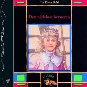 Den nådeløse hevneren (lydbok) av Tor Edvin D