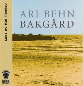 Bakgård (lydbok) av Ari Behn