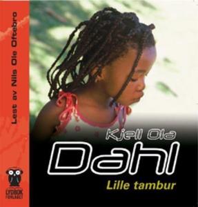 Lille tambur (lydbok) av Kjell Ola Dahl