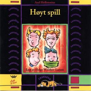 Høyt spill (lydbok) av Axel Hellstenius