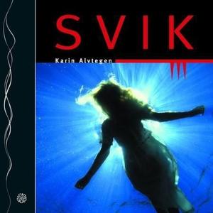 Svik (lydbok) av Karin Alvtegen