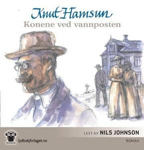 Konene ved vannposten (lydbok) av Knut Hamsun
